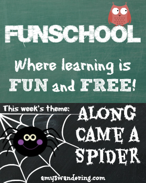 funschool along came a spider