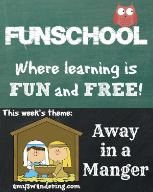 funschool away in a manger