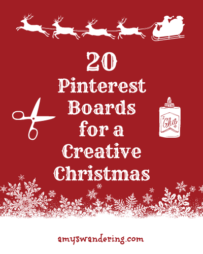 20 Pinterest Boards for a Creative Christmas
