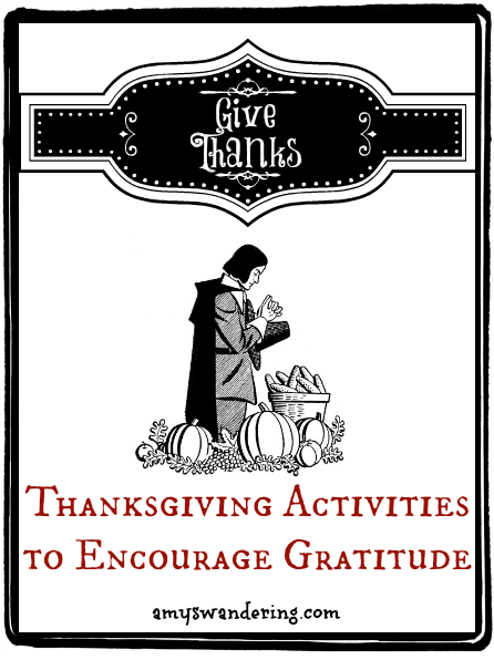 Thanksgiving Activities to Encourage Gratititude